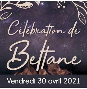Célébration de Beltane 30 avril 2021